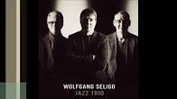 Listen MAJOR MAX - Wolfgang Seligo Jazz Trio